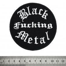 Нашивка вышитая Black Fucking Metal